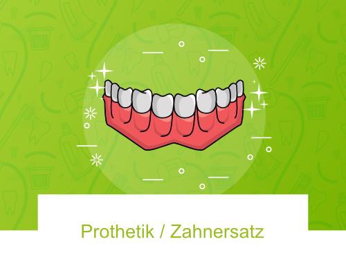 Prothetik - Zahnersatz